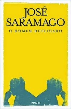 """Bloguinhas Paradise: Opinião - """"O Homem Duplicado"""", José Saramago"""