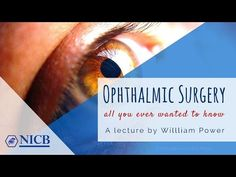Biomedical Lecture: Ophthalmic Surgery – All You Ever Wanted to Know Surgery, Clinic, Videos, Youtube, Video Clip, Youtube Movies