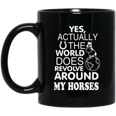 The World Does Revolve Around My Horses Mugs – Vota Color Equestrian Jewelry, Equestrian Outfits, Gifts For Horse Lovers, Stainless Steel Water Bottle, Mug Shots, T Shirts With Sayings, Shirt Quotes, Horses, Horse Stuff