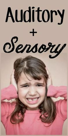 Sensory Issues FAQs: Auditory Avoiders, Seekers and Loud Noises