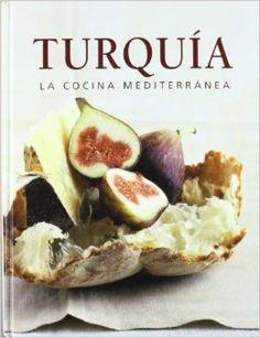 Título: Turquía, la cocina mediterránea / Ubicación: FCCTP – Gastronomía – Tercer piso / Código: G/TR/ 641.5 T