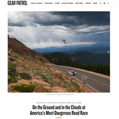 ARTICLE: Gear Patrol, Pikes Peak International Hill Climb|  A solid, beautifully written backstory with the images left to do the rest of the talking.  We have dudes in races as exciting as this on every continent—races people die on they're so hardcore. Let's tell those stories more. -Kate