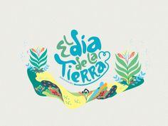 Pretty: Dia de la Tierra - Earth Day by MAMBO