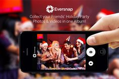 Eversnap for holiday parties! The easiest photo and videosharing app for your events. Collect all your guests' photos and videos in one online album. Free or paid packages available with awesome features like a Live Slideshow at your event. #eventapp