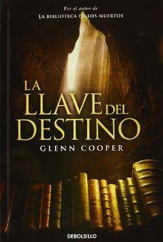 La llave del destino (CAMPAÑAS) de GLENN COOPER http://www.amazon.es/dp/8490325006/ref=cm_sw_r_pi_dp_OYCKub063XXVJ