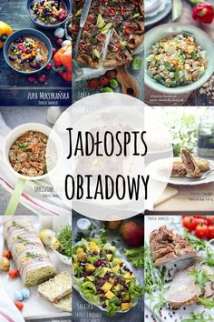 Jadłospis obiadowy Foods To Avoid, Balanced Diet, Diet And Nutrition, Diy Food, Food Inspiration, Meal Prep, Food Porn, Food And Drink, Yummy Food