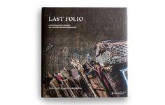 Justus Oehler and Joshua Marr have designed Last Folio: A photographic Memory / Last Folio - eine fotografische Erinnerungsreise. Gestaltet von Justus Oehler und Joshua Marr