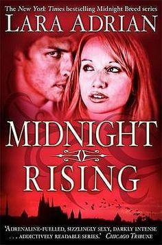 Midnight Rising (Midnight Breed #4)  by Lara Adrian