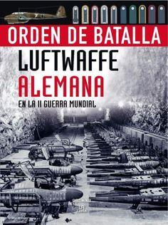 Luftwaffe Alemana en la II Guerra Mundial McNab, Chris SIGMARLIBROS