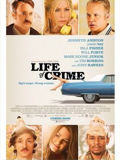 Life Of Crime on DVD October 2014 starring John Hawkes, Jennifer Aniston, Mark Boone Junior, Mos Def. Career criminals Ordell and Louis team up to kidnap Mickey Dawson, the wife of a corrupt Detroit real estate developer. Jackie Brown, Isla Fisher, Hd Movies, Movies To Watch, Movies Online, Movies And Tv Shows, Jennifer Aniston, Love Movie, Movie Tv