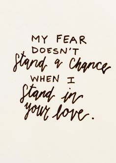 Stand in Your Love | Bethel | Worship music lyrics | My fear doesn't stand a chance when I stand in your love #musicquotes #music #quotes #truths