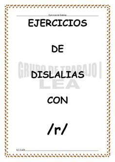 Ejercicios de Dislalias G.T. I LEA EJERCICIOS DE DISLALIAS CON /r/ Kids Learning Activities, Speech Therapy Activities, Speech Language Pathology, Speech And Language, Oral Motor, Preschool Writing, Education English, Critical Thinking, Special Education