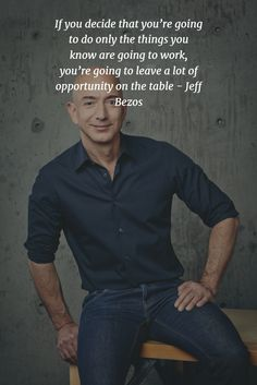 Do not leave an opportunity by Jeff Bezos!