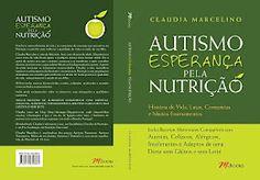 Meu livro: Autismo Esperança Pela Nutrição