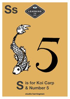 Ss - S is for Koi Carp and Number 5