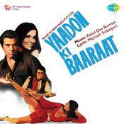Yaadon Ki Baaraat Movie Songs, Hit Songs, Ek Hasina Thi, Audio Songs Free Download, Asha Bhosle, Kishore Kumar, Lata Mangeshkar, Dangerous Minds, Music Online