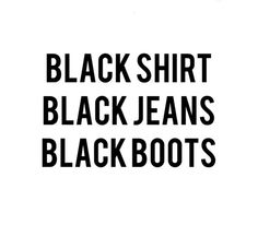★ ★ ★ ★ ★ five stars (black shirt, black jeans, black boots) Words Quotes, Wise Words, Sayings, Fun Quotes, Hush Hush, Looks Style, My Style, Black Style, Style Men