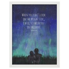 When you Can't Look on the Bright Side, I will Sit with You in the Dark Mad Hatter Quote Art Art Print by Munga Vision - X-Small Bright Side Quotes, On The Bright Side, Starry Night Sky, Night Skies, Sky Night, Night Sky Quotes, Art Prints Quotes, Quote Art