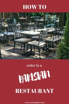 HOW TO ORDER IN A PARISIAN RESTAURANT LIKE A LOCAL