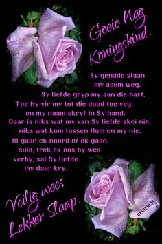 Evening Greetings, Good Night Blessings, Goeie Nag, Goeie More, Afrikaans Quotes, Good Night Quotes, Prayer Quotes, Words, Sleep Tight
