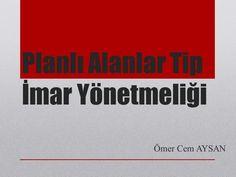 Planlı Alanlar Tip İmar Yönetmeliği Ömer Cem AYSAN.