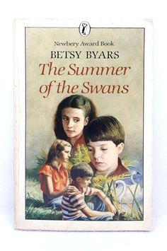The Summer of the Swans by Betsy Byars Newbery Award illustrated used paperback Newbery Award, Newbery Medal, Having No Friends, Chapter Books, Library Books, Swans, Fiction, Reading, Illustration