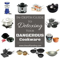 It's very important to detox the dangerous cookware lurking in your kitchen, but safer cookware is p Non Toxic Cookware, Safest Cookware, Organic Living, Natural Living, Detox Your Home, Natural Detox, Food Safety, Natural Cleaning Products, Fruit Smoothies