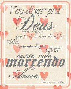 """""""Uebaruê iô, sou pescador, sonhador. Vou dizer pra Deus, nosso Senhor, que tu és o amor da minha vida, pois não dá pra viver nessa vida morrendo de amor..."""""""