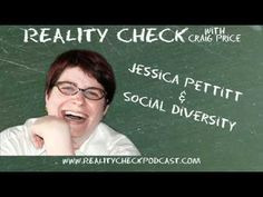 http://realitycheckpodcast.com    Jessica Pettitt comes to discuss Social Justice and Social Diversity as well as to get Craig to self-reflect and understand the world around him. She talks about the importance of humanizing our role models, taking accountability for social injustice in society as well as explaining to Craig the difference between Geeks, Nerds and Dorks.    Learn more about Jessica at http://www.iamjustice.com    Subscribe to the podcast at http://realitycheckpodcast.com