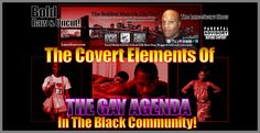 The Covert Elements Of The Gay Agenda In The Black Community - The Lance...