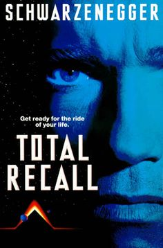 Total Recall (1990)- I DO NOT want to see the remake. It kinds feels like sacrilegious or something...