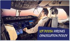 What is Lot Polish Airlines Cancellation Policy - Cheapflightinfo Polish People, Travel Dating, Airline Tickets, Poland, Destinations, Flag, Air Flight Tickets, Polish Language