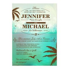 Tropical Turquoise Beach Wedding Reception Only wedding  Invitations. A great wedding invitation for destination weddings or stay at home weddings. You can just be a beach lover or a fan of travel and think these would be the perfect wedding invitation for you! So modern and pretty these beach wedding invitations are sure to be a hit! You can see the ocean waves among the sandy beaches that hold palm trees and a sunset. Everything you could wish for on your honeymoon vacation are in these…
