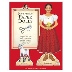 Josefina, 1824: American Girls Paper Dolls by Pleasant Company, 2005 (1 of 14)