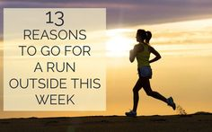 13 Reasons To Go For A Run Outside This Week running ideas gym, running ideas motivation, running ideas tips Running For Beginners, How To Start Running, How To Run Faster, Running Workouts, Running Tips, Workout Tips, Sick Workout, Benefits Of Running, Ways To Reduce Stress