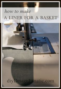 How to make a liner for a basket