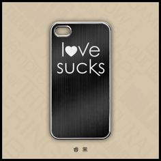 Love Sucks   Metal Brushed   Galaxy S4, iPhone 5S, iPhone 4s Case