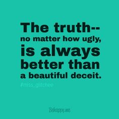 TRUTH MATTERS^^