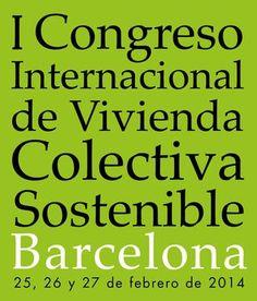 I Congreso Internacional de Vivienda Colectiva Sostenible · Barcelona