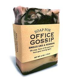 $9.95 - Soap for Office Gossip 170g / 6oz - Smells Like A Scandal. Oh snap! Some of the good pens have gone missing again.