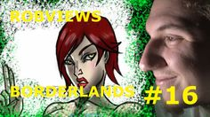 ROBVIEWS BORDERLANDS XBOX 360 LETS PLAY PART 16