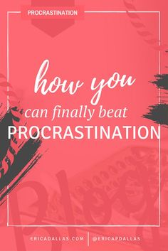 How to beat procrastination. If you're always putting things off in your life and career, here's how to get serious and become better at accomplishing your goals.