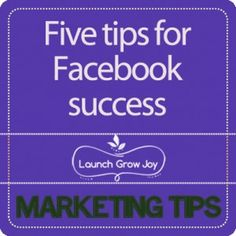 Five tips for Facebook success