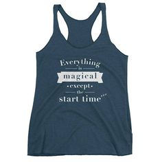 Running the most magical race on earth? Itll be perfect, except for that start time! This racerback tank is soft, lightweight, and form-fitting with a flattering cut and raw edge seams for an edgy touch. Leg Day Workouts, Workout Shirts, Racerback Tank, Marathon, Fabric Weights, Athletic Tank Tops, Tees, Funny, Raw Edge
