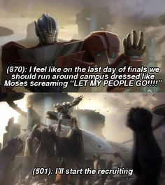 Transformers Texts From Last Night, I feel like on the last day of finals we. Very Funny Memes, Funny Relatable Memes, Funny Posts, Transformers Memes, Transformers Bumblebee, Transformers Autobots, Rescue Bots, Anime Qoutes, Christian Memes