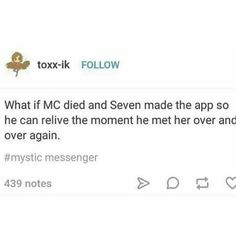 This is probably one of the saddest things about Mystic Messenger that I have ever read. Now excuse me while I go sob my eyes out.