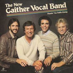 Gaither Vocal Band- Passin' The Faith Along-1985- Contemporary Traditional Christian