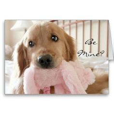 Golden Retriever Be Mine Valentine's Day Greeting Card by #AugieDoggyStore