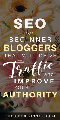 SEO for Beginner Bloggers: A Complete Guide | The Side Blogger | Learn how to SEO your blog posts so that you start driving traffic, building domain authority, and ranking on Google. #seo #seoforbeginners #seoforbloggers #seoforbeginnerbloggers #seotips  #blogging #blog #bloggingtips #blogtraffic #blogtraffictips #wordpress #wordpresstips #bloggingforbeginners #bloggingtips #bloggingtipsforbeginners #bloggingresources