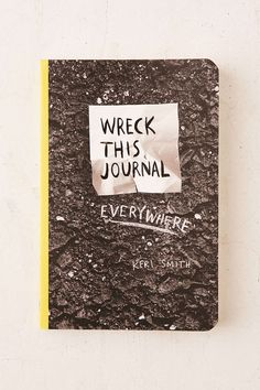 Wreck This Journal Everywhere Travel-Size Edition By Keri Smith , The tiny pocket-sized paperback follow-up to Wreck This Journal, featuring new activities plus some of the most popular prompts from the original - it's the perfect way to travel the city streets and country roads, filling the pages with man-made and natural objects, recording what you see, drawing, doodling and destroying pages as you go. Published by Perigee Trade.